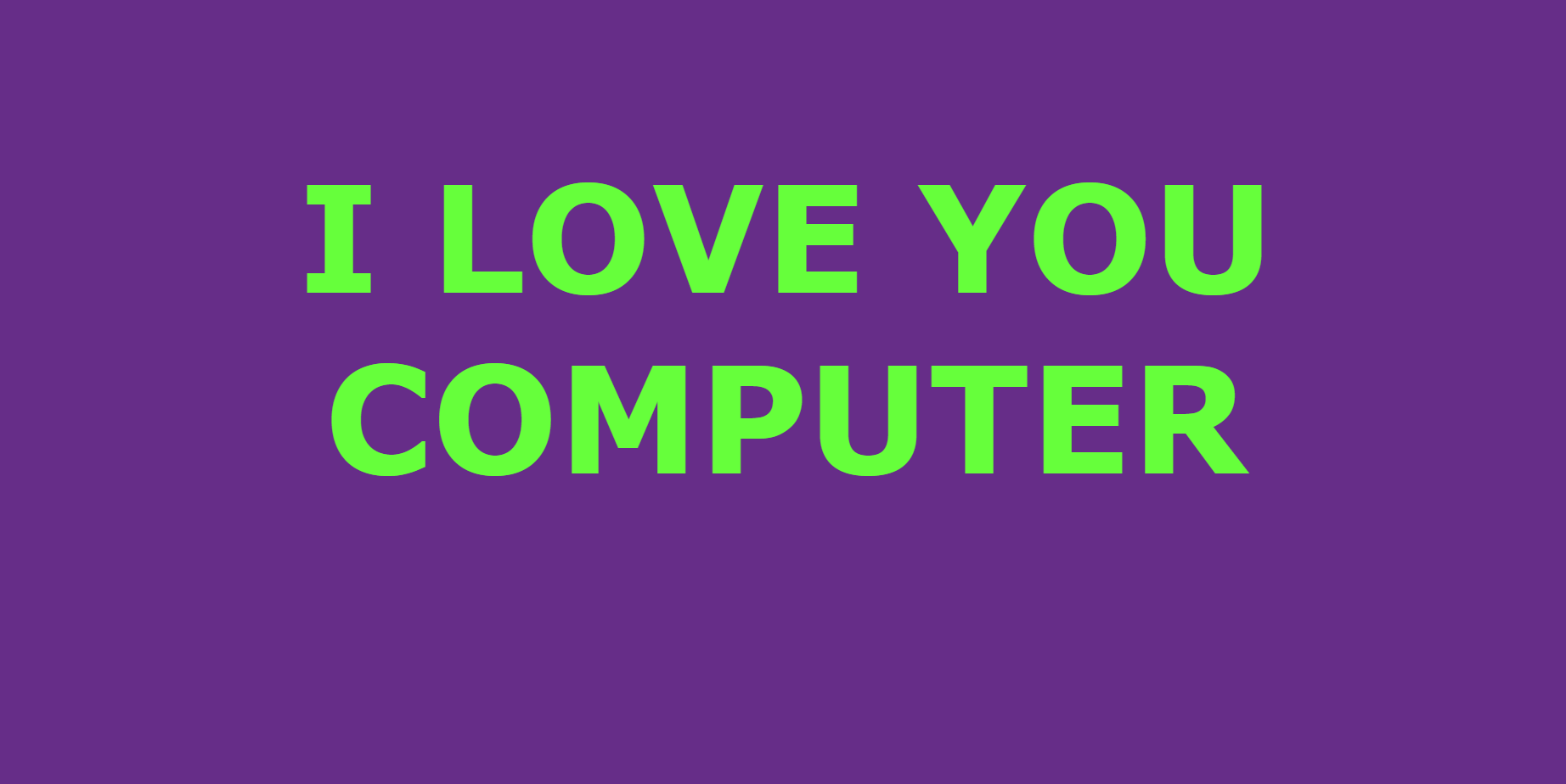 A lovesong for the internet and computers and that one virus